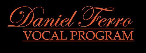 Daniel Ferro Vocal Program